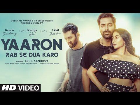 Yaaron Rab Se Dua Karo| Akhil S,Khatija I,Gaurav C |Meet Bros, Rashmi-Virag |Ashish P| Bhushan Kumar