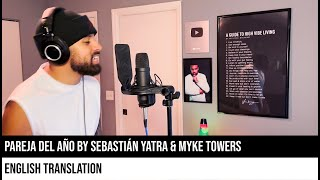 Pareja del Año by Sebastián Yatra & Myke Towers (ENGLISH TRANSLATION)