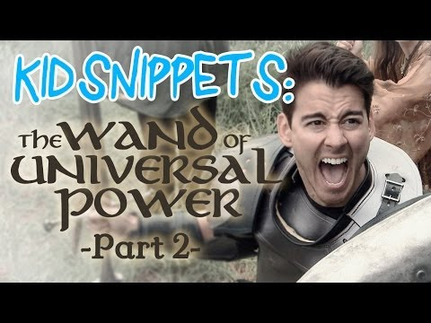 "Kid Snippets: ""The Wand of Universal Power: Part 2"" (Imagined by Kids)"