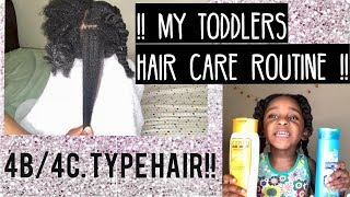 My Toddlers Hair care routine| 4C natural Hair !