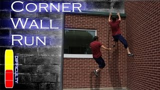 How to CORNER WALL RUN - Parkour Tutorial