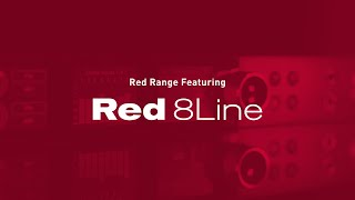 Red Range Featuring Red 8Line // Workflow Solutions // Focusrite Pro