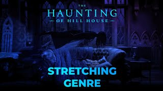 Stretching Genre - A Haunting of Hill House Video Essay