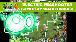 НОВЫЙ ЭЛЕКТРИЧЕСКИЙ ГОРОХОМЕТ в ДЕЙСТВИИ [Electric Peashooter] Растения против Зомби 2