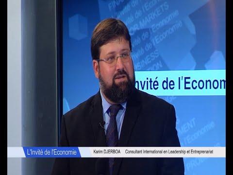 L'Invité de l'Economie Karim Djerboa Consultant en Leadership et Entreprenariat