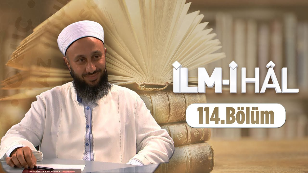 Fatih KALENDER Hocaefendi İle İLM-İ HÂL 114.Bölüm 9 Ekim 2019 Lâlegül TV