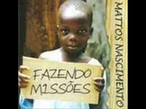 Fazendo Missões Mattos Nascimento 2011