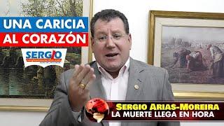 Sergio Arias-Moreira - LA MUERTE LLEGA EN HORA