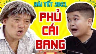 Hài Tết 2021   Phủ Cái Bang Full HD   Phim Hài Tết 2021 Chiến Thắng Mới Hay Nhất - Cười Vỡ Bụng