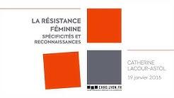 La résistance féminine: spécificités et reconnaissances