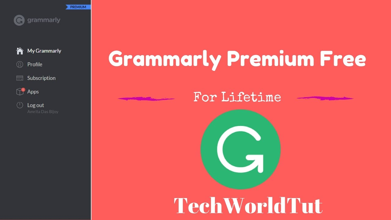 How To Get Grammarly Premium Free For Lifetime 2017