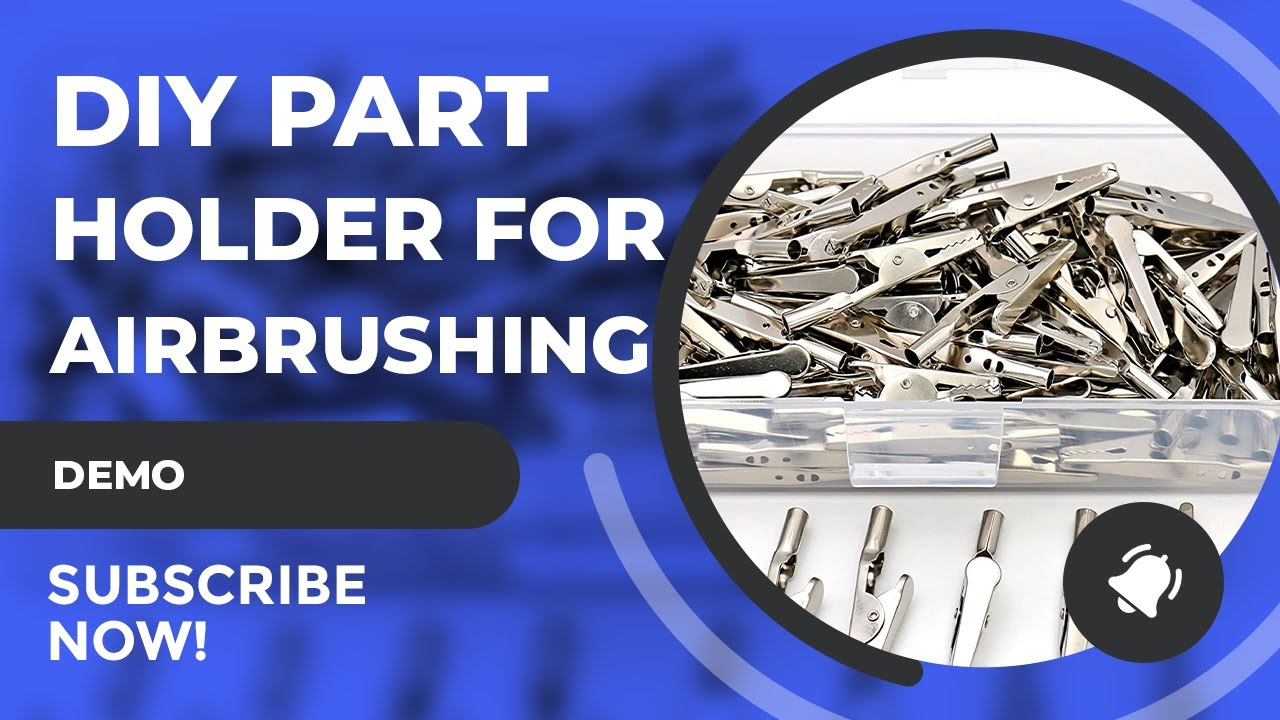 DIY Part/Painting Holders For Airbrushing