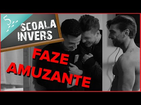 SCOALA INVERS (FAZE AMUZANTE EP.6)