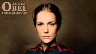 Agnes Obel - Philharmonics ( Audio)