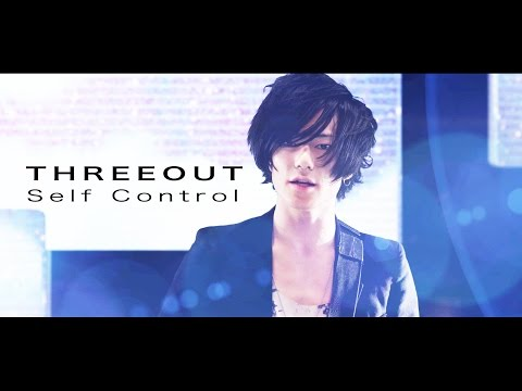 THREEOUT - Self Control (OFFICIAL VIDEO)
