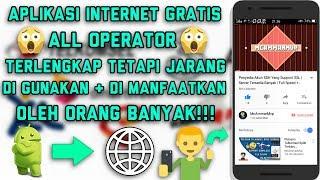 Aplikasi Internet Gratis All Operator Terlengkap Tetapi Jarang Di Gunakan Orang