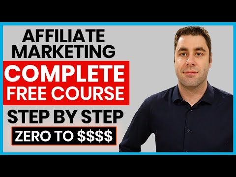 FREE Affiliate Marketing Course | Complete A-Z Beginners Tutorial For 2020 & 2021