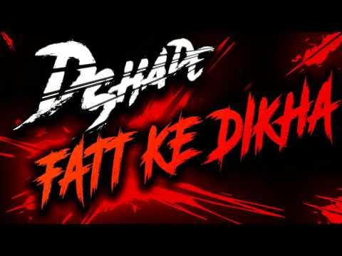 DSHADE - FATT KE DIKHA (Lyric Video) DUBSTEP RAP