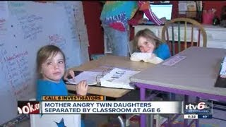 Mother angry twin daughters, age 6, separated by school district despite anxiety