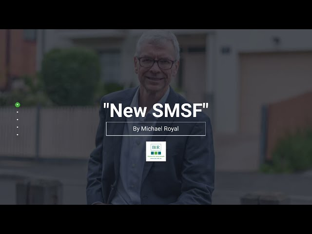 New SMSF | BIR Solutions