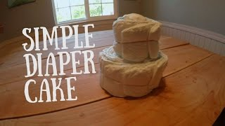 How To Make A Diaper Cake! - Simply Kate