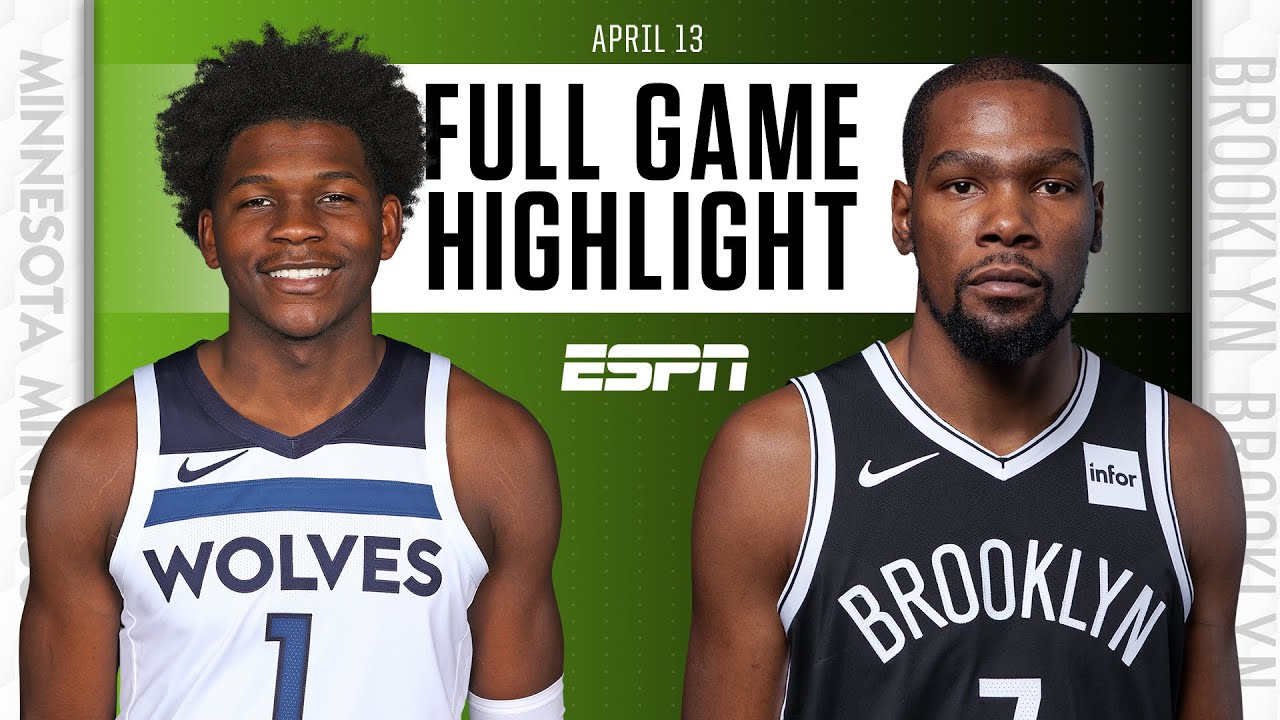 Nets vs. Timberwolves - Game Recap - April 13, 2021 - ESPN