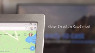 Chromecast How-to-Video: Webseiten übertragen
