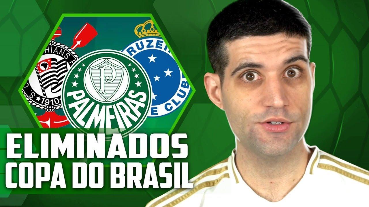 Palmeiras, Corinthians e Cruzeiro ELIMINADOS na Copa do Brasil, EITA