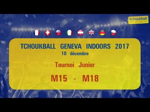 Tchoukball Geneva Indoors 2017 / Tournoi M15 - M18