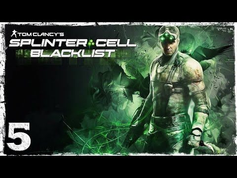Смотреть прохождение игры Splinter Cell: Blacklist. #5: Штурм крепости.