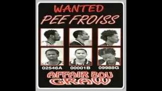 Pee Froiss - Rakk Ndaw