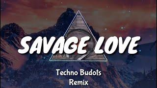 SAVAGE LOVE ▶ DJ Rowel   Tekno Budots Remix   Tiktok Viral 2020