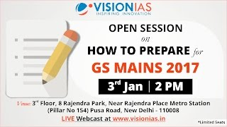 Open Session on How to Prepare for GS Mains 2017