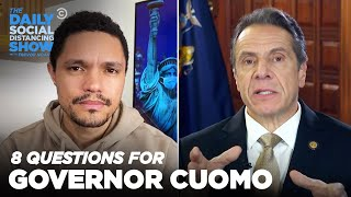 Eight Questions for Gov. Cuomo | The Daily Show