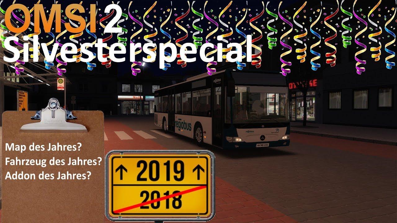 OMSI 2 - SILVESTERSPECIAL 2018 - Der große Jahresrückblick | Map/Bus/Addon  des Jahres