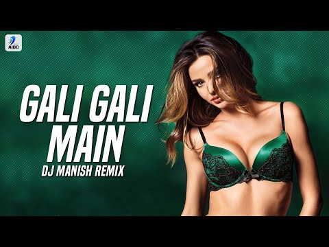 Gali Gali (Remix) | DJ Manish | Neha Kakkar | Mouni Roy | KGF