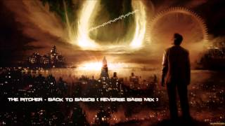 The Pitcher - Back To Basics (Reverse Bass Mix) [HQ Original]