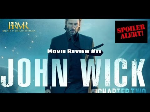 Big Rich Movie Review #12 | John Wick Chapter 2