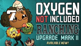 RANCHING UPGRADE MARK II Oxygen Not Included Gameplay - Part 7
