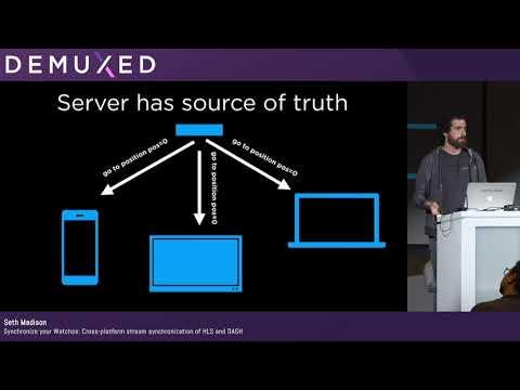Seth Madison - Synchronize Your Watches: Cross-platform Stream Synchronization Of HLS And DASH