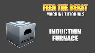Feed The Beast :: Machine Tutorials :: Induction Furnace