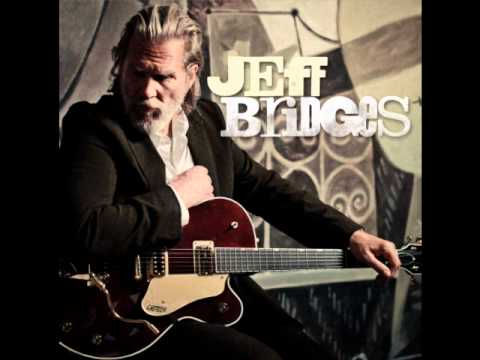 Jeff Bridges - Either Way