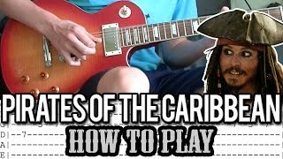 Pirates Of The Caribbean - Theme Song Guitar Lesson (With Tabs)