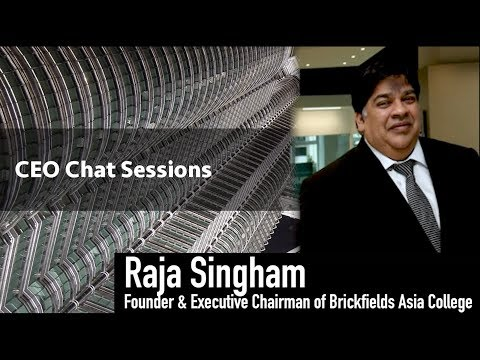 Ceo Chat Sessions - Raja Singham (Founder & Executive Chairman of Brickfields Asia College)