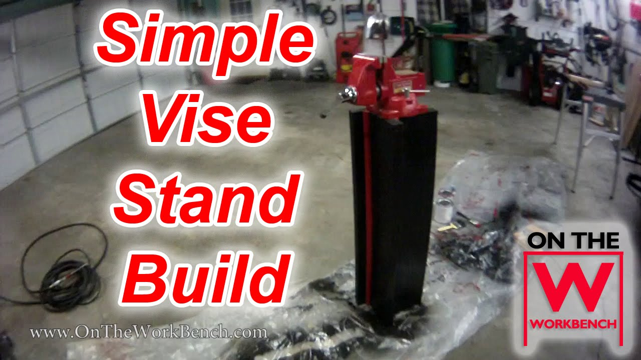 Building A Simple Vise Stand On The Workbench