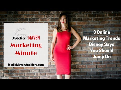 3 Online Marketing Trends Disney Says You Should Jump On