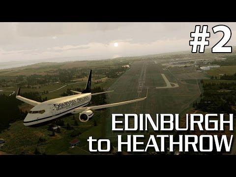 PMDG 737-700 NGX Edinburgh to London Heathrow (EGPH-EGLL) - Part 2