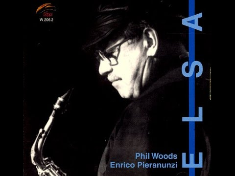 Phil Woods & Enrico Pieranunzi - Have You Met Miss Jones?