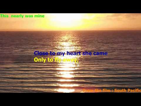 South Pacific Musical - This nearly was mine - Karaoke style lyrics