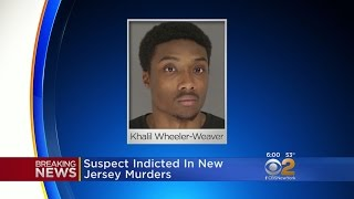 Suspect Indicted In New Jersey Murders